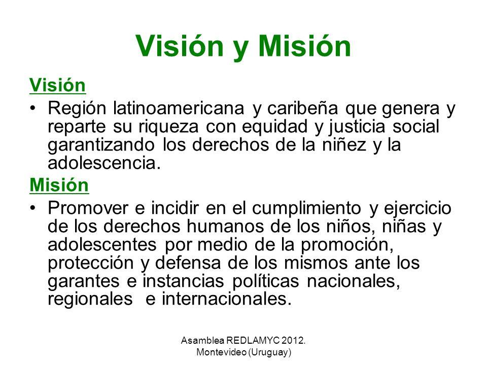 Visión y Misión Visión Región latinoamericana y caribeña que genera y reparte su riqueza con equidad y justicia social garantizando los derechos de la