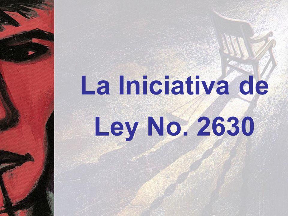 La Iniciativa de Ley No. 2630