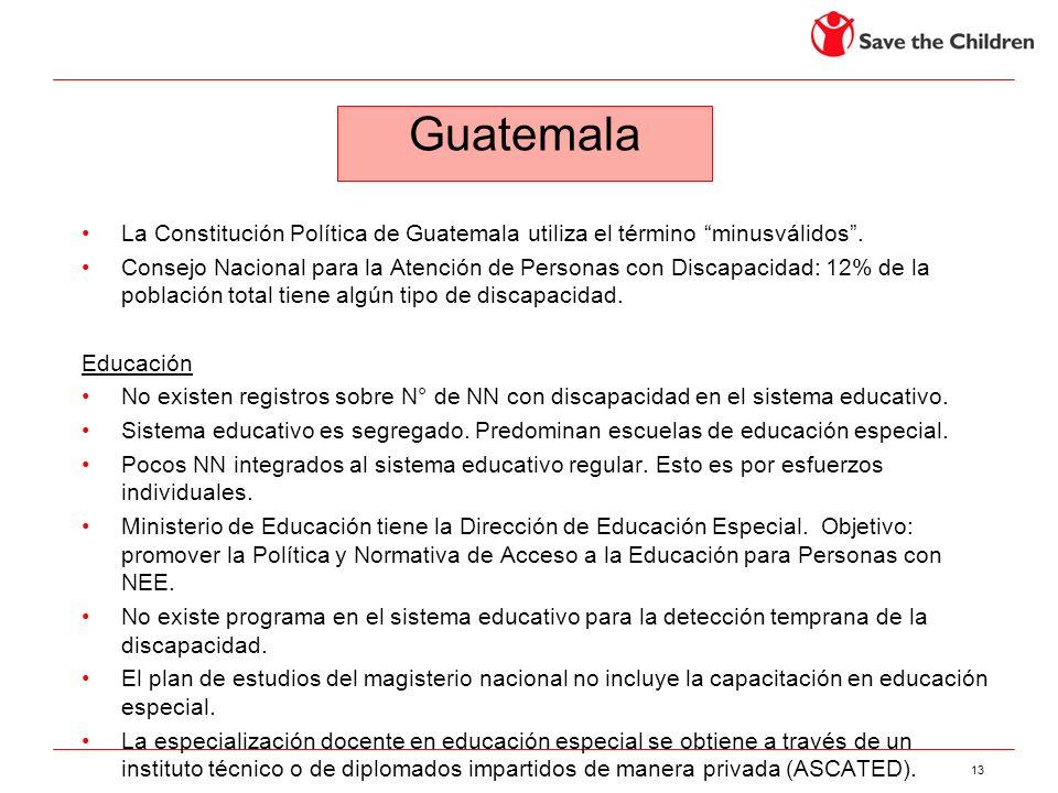 13 La Constitución Política de Guatemala utiliza el término minusválidos. Consejo Nacional para la Atención de Personas con Discapacidad: 12% de la po