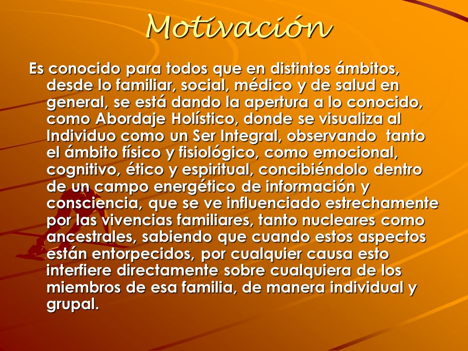 Motivación Es conocido para todos que en distintos ámbitos, desde lo familiar, social, médico y de salud en general, se está dando la apertura a lo co