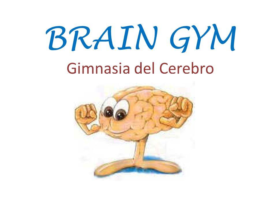 BRAIN GYM Gimnasia del Cerebro