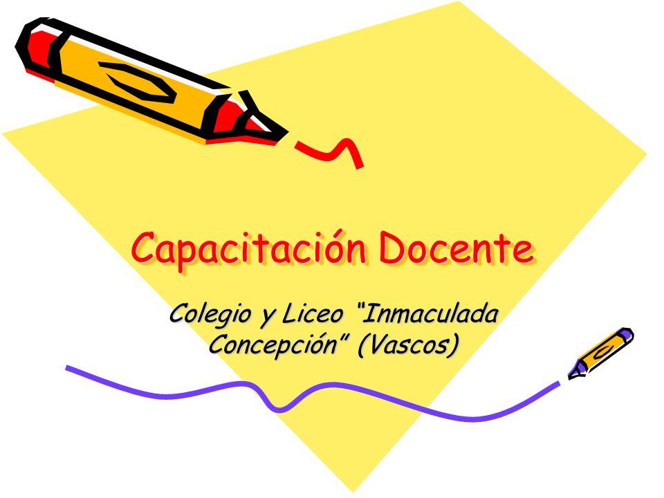 Capacitación Docente Colegio y Liceo Inmaculada Concepción (Vascos)