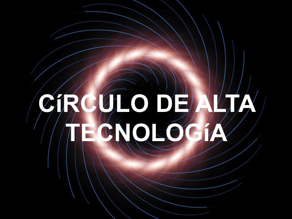 Círculo de Alta Tecnología Visión: – Posicionar la región Occidente de México como un polo de atracción de inversiones en actividades de Alta Tecnología.