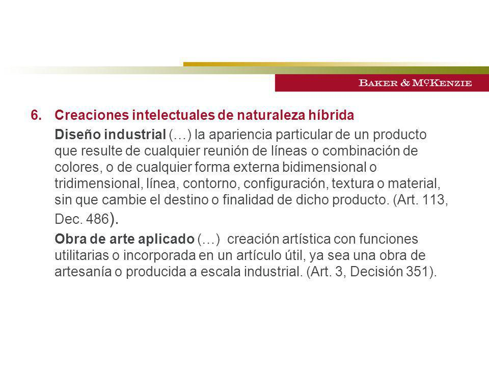 6.Creaciones intelectuales de naturaleza híbrida Diseño industrial (…) la apariencia particular de un producto que resulte de cualquier reunión de lín
