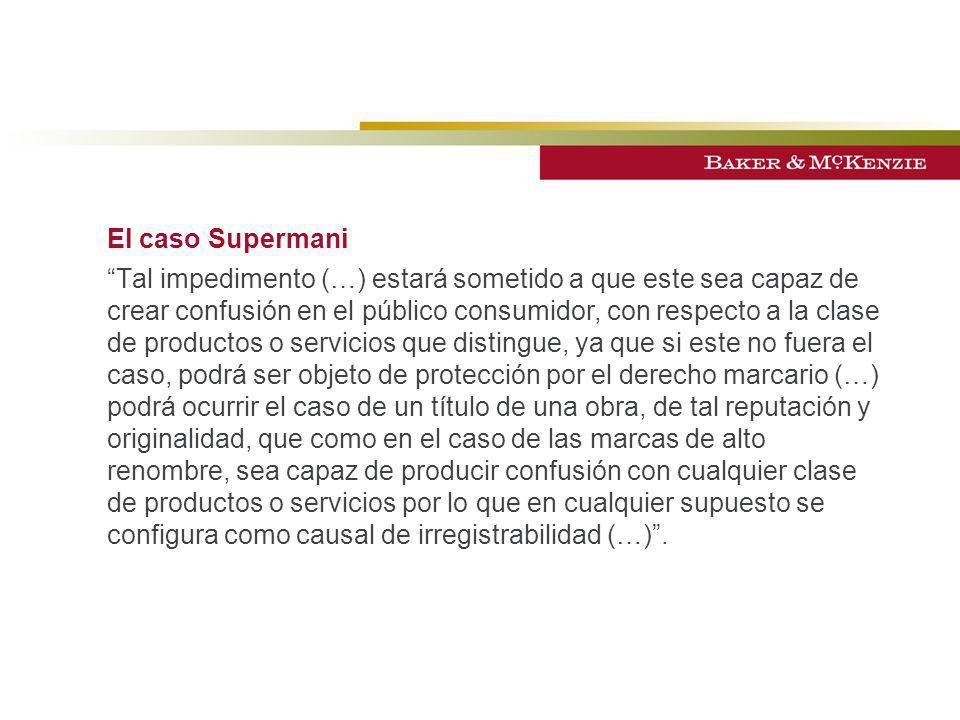 El caso Supermani Tal impedimento (…) estará sometido a que este sea capaz de crear confusión en el público consumidor, con respecto a la clase de pro