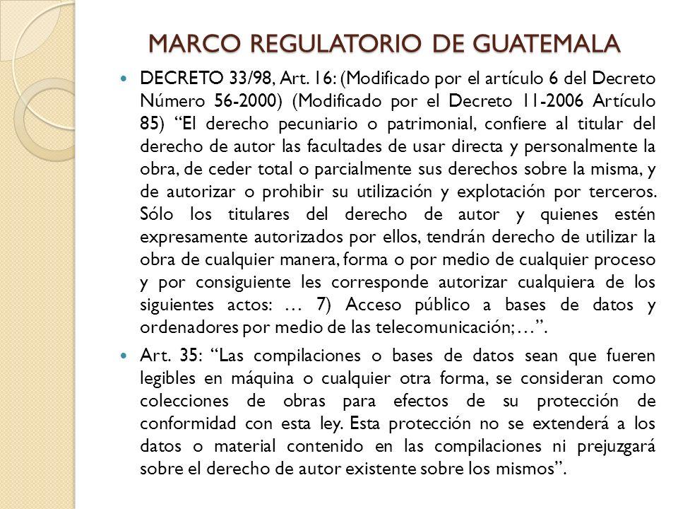 MARCO REGULATORIO DE GUATEMALA DECRETO 33/98, Art. 16: (Modificado por el artículo 6 del Decreto Número 56-2000) (Modificado por el Decreto 11-2006 Ar