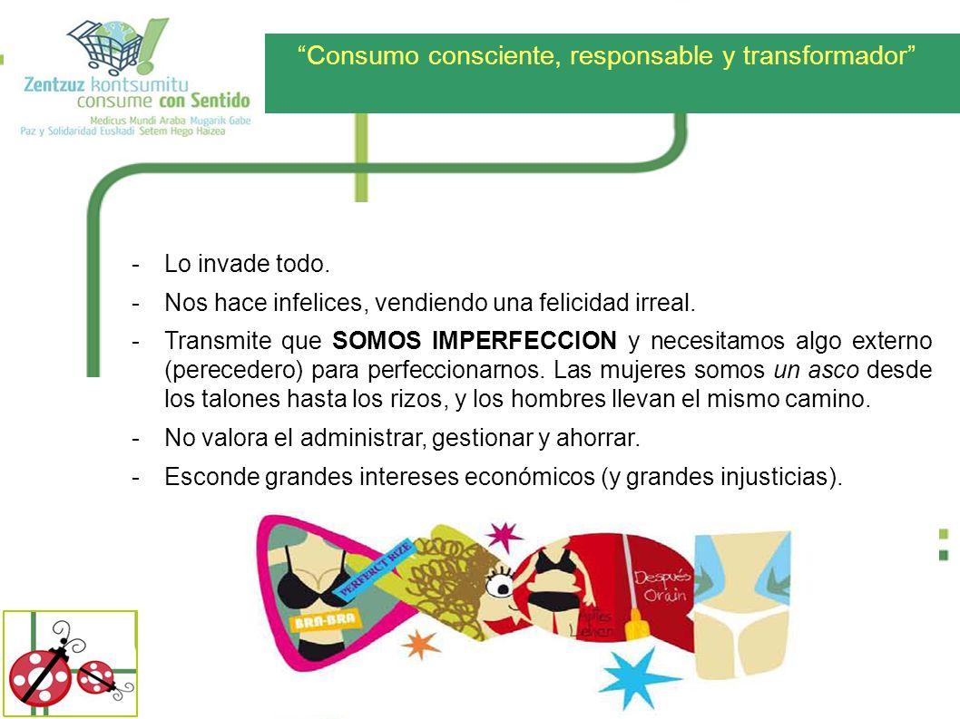 Consumo consciente, responsable y transformador Podemos bajarnos del tren -Nuestro consumo es poder.