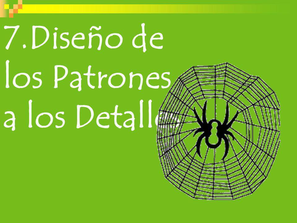 7.Diseño de los Patrones a los Detalles