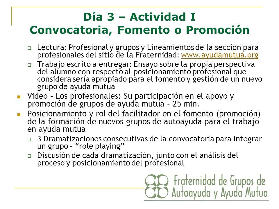 Día 3 – Actividad I Convocatoria, Fomento o Promoción Lectura: Profesional y grupos y Lineamientos de la sección para profesionales del sitio de la Fr