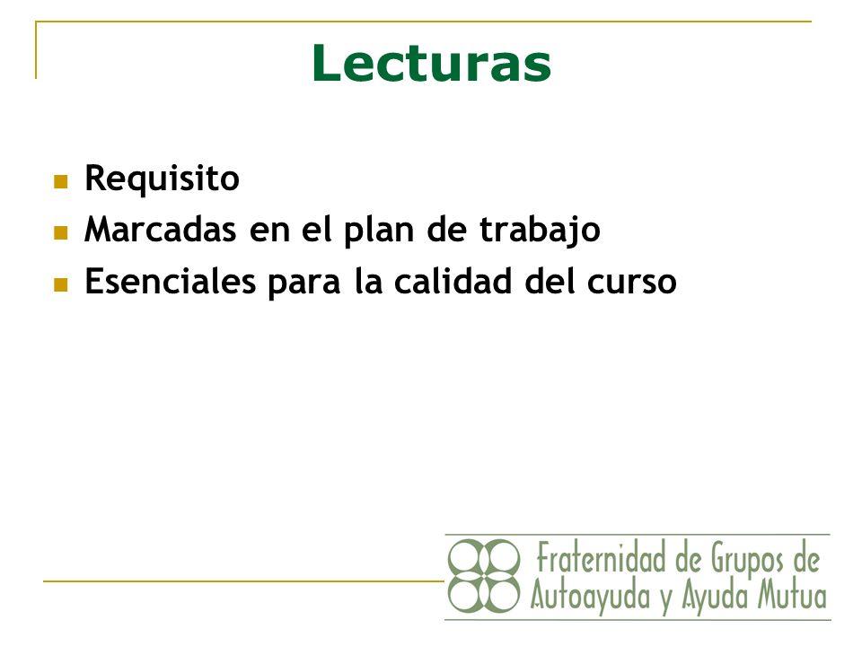 Lecturas Requisito Marcadas en el plan de trabajo Esenciales para la calidad del curso