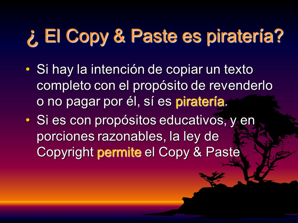 ¿ El Copy & Paste es piratería.