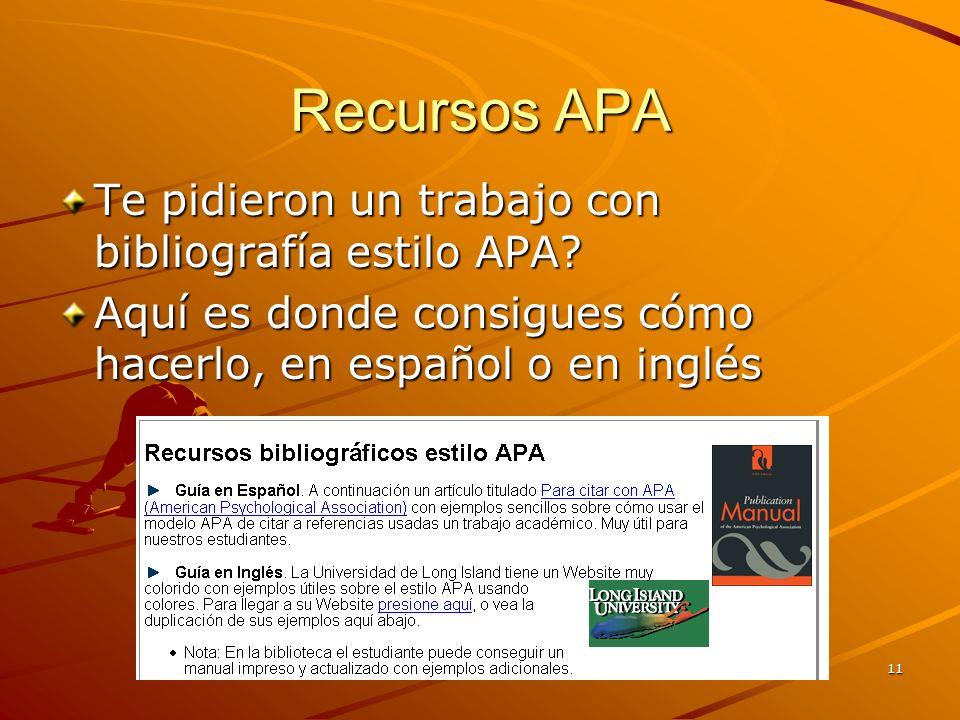 11 Recursos APA Te pidieron un trabajo con bibliografía estilo APA.