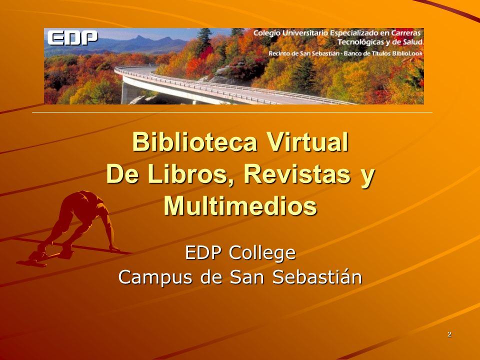 13 Otros lugares donde buscar Desde la biblioteca virtual también llegas entre otros sitios a: