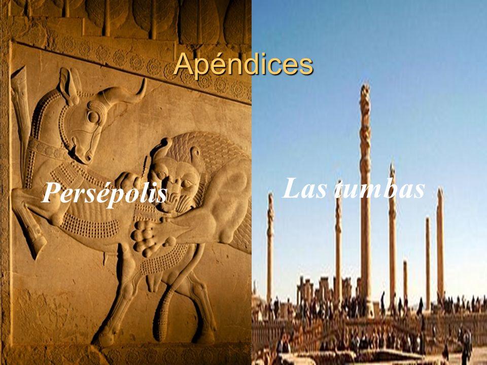 Apéndices Persépolis Las tumbas