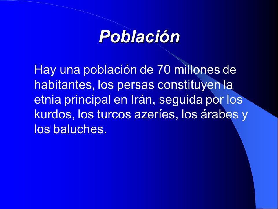 Población Hay una población de 70 millones de habitantes, los persas constituyen la etnia principal en Irán, seguida por los kurdos, los turcos azeríe
