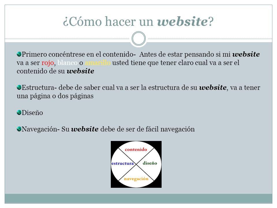 ¿Cómo hacer un website? Primero concéntrese en el contenido- Antes de estar pensando si mi website va a ser rojo, blanco o amarillo usted tiene que te