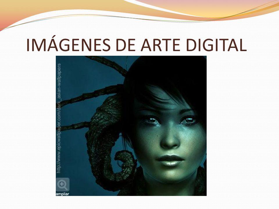 IMÁGENES DE ARTE DIGITAL