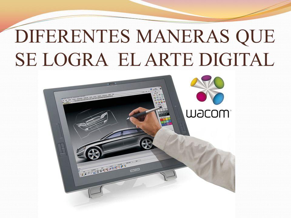 DIFERENTES MANERAS QUE SE LOGRA EL ARTE DIGITAL