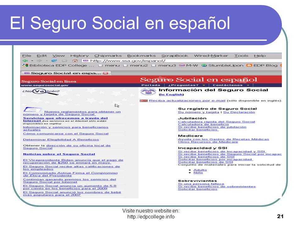 Visite nuestro website en: http://edpcollege.info 21 El Seguro Social en español