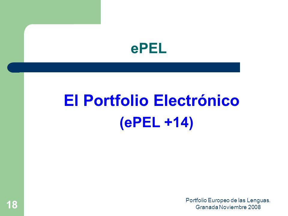 Portfolio Europeo de las Lenguas. Granada Noviembre 2008 17 IMPRESOS IMPRESOS del PEL (+16 Adultos)