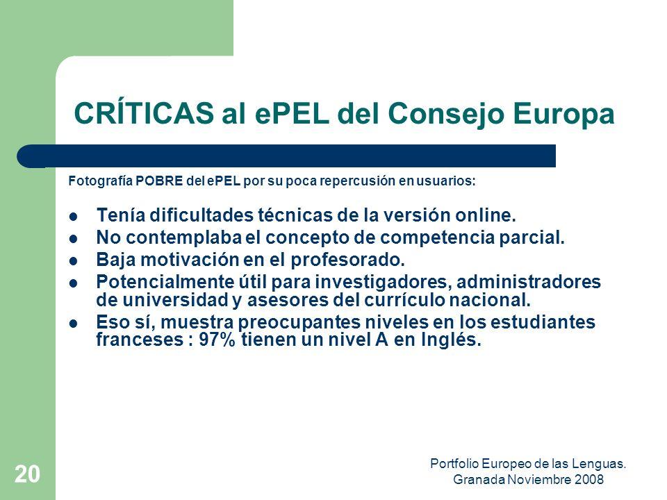 Portfolio Europeo de las Lenguas. Granada Noviembre 2008 19