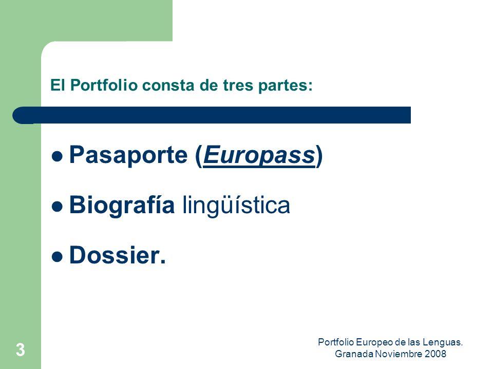 Portfolio Europeo de las Lenguas. Granada Noviembre 2008 2 ¿El Consejo de Europa y el Portfolio? Hacer del APRENDIZAJE DE IDIOMAS un proceso MÁS TRANS