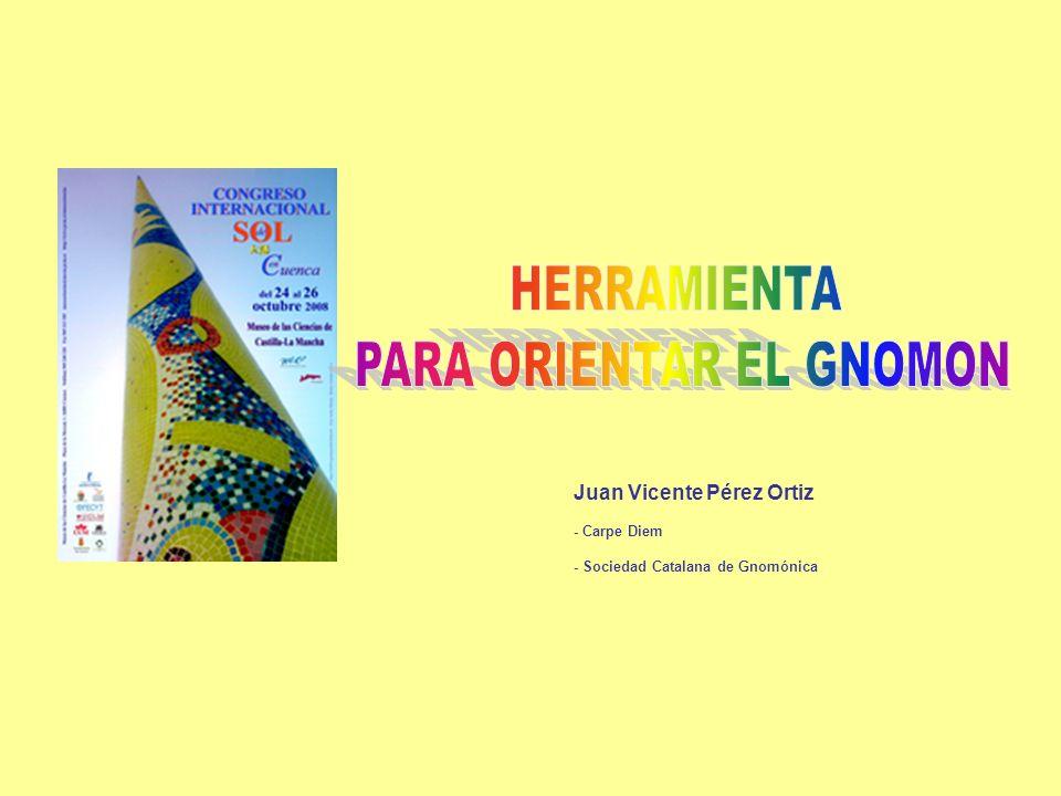 Juan Vicente Pérez Ortiz - Carpe Diem - Sociedad Catalana de Gnomónica