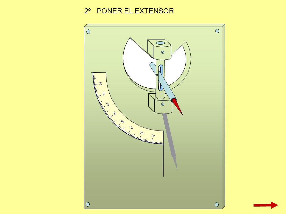 10 20 30 40 50 60 70 80 2º PONER EL EXTENSOR