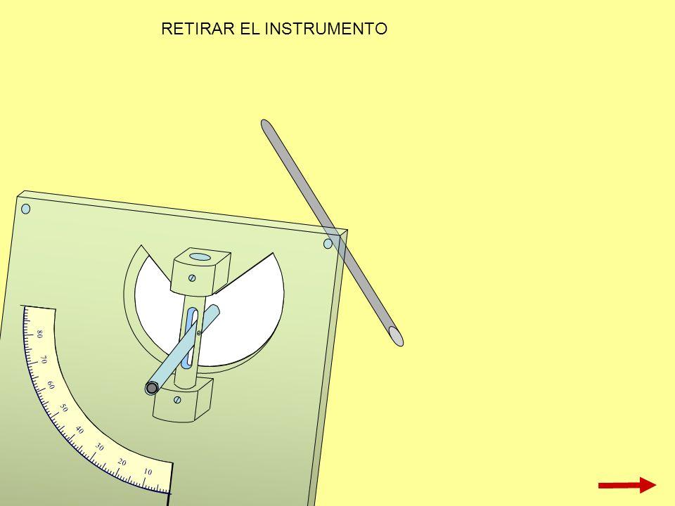 10 20 30 40 50 60 70 80 RETIRAR EL INSTRUMENTO