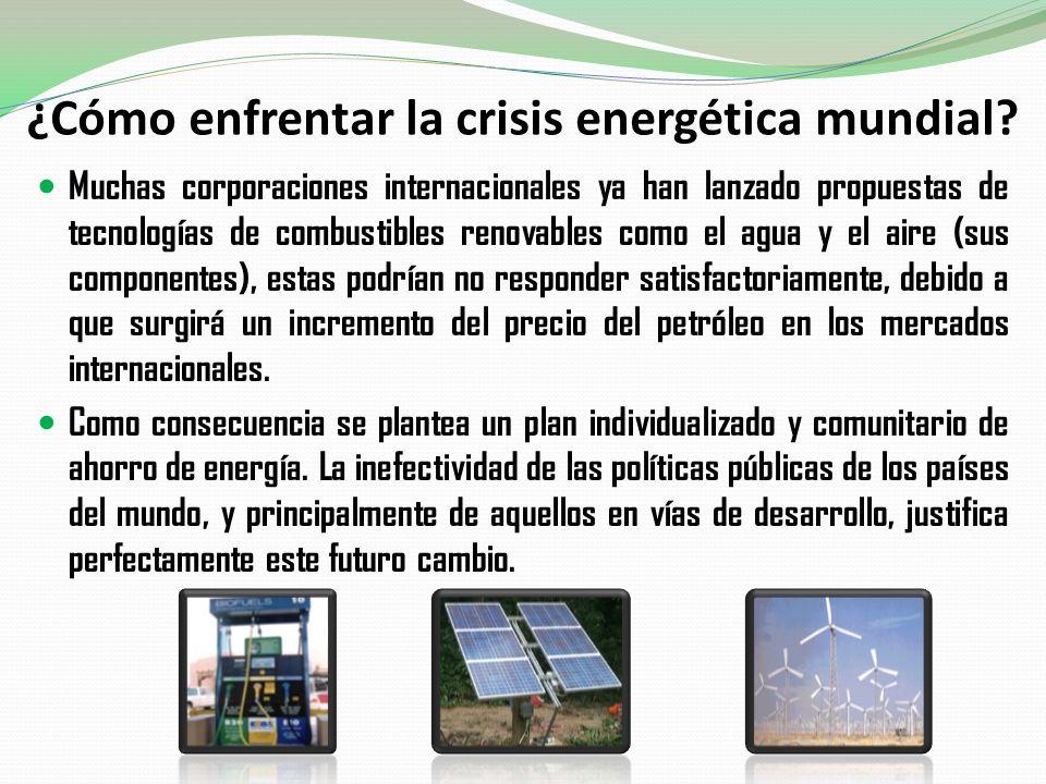 ¿Cómo enfrentar la crisis energética mundial? Muchas corporaciones internacionales ya han lanzado propuestas de tecnologías de combustibles renovables