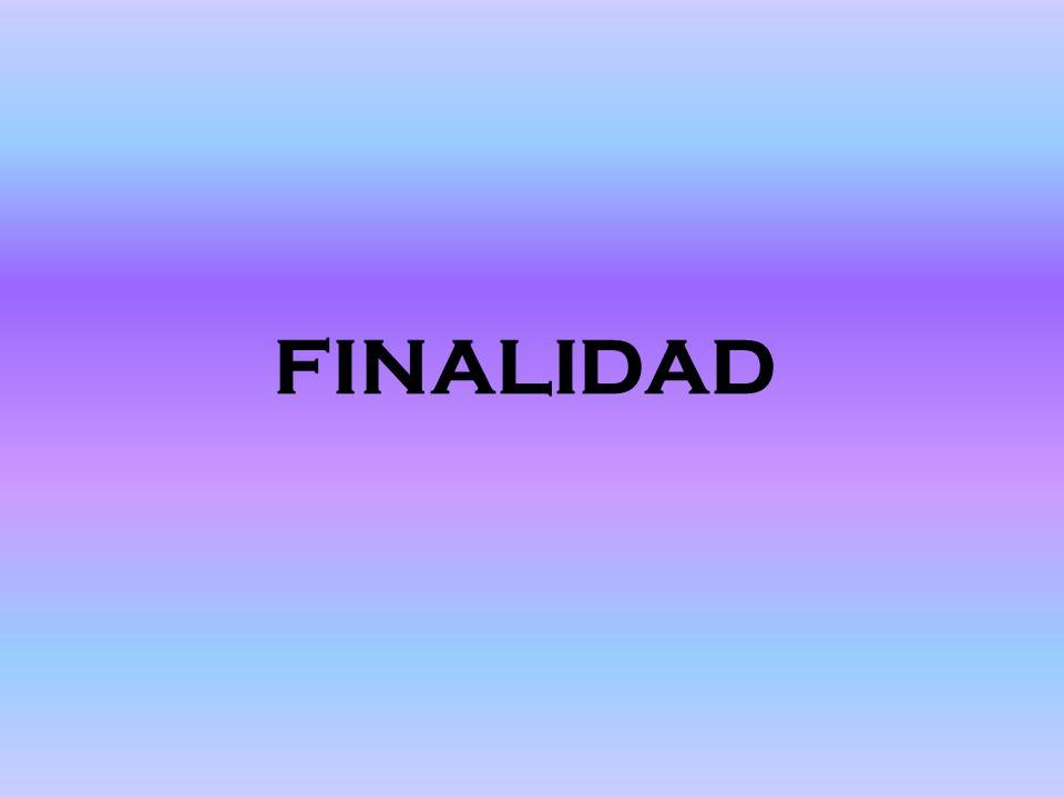 FINALIDAD