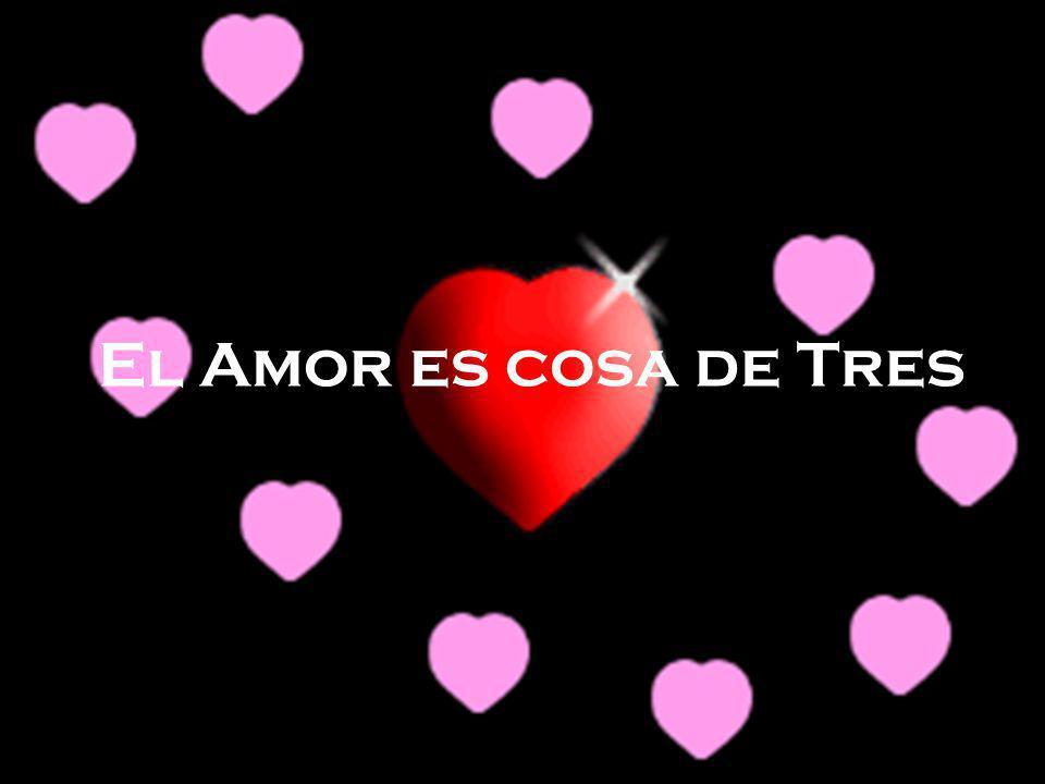 El Amor es cosa de Tres