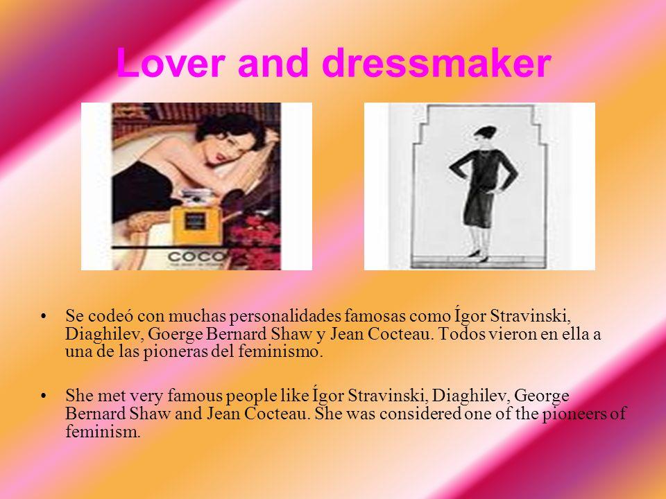 Lover and dressmaker Se codeó con muchas personalidades famosas como Ígor Stravinski, Diaghilev, Goerge Bernard Shaw y Jean Cocteau.