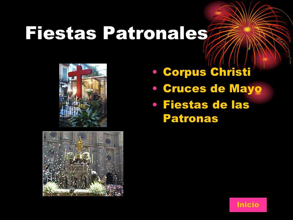 Fiestas Patronales Corpus Christi Cruces de Mayo Fiestas de las Patronas Inicio