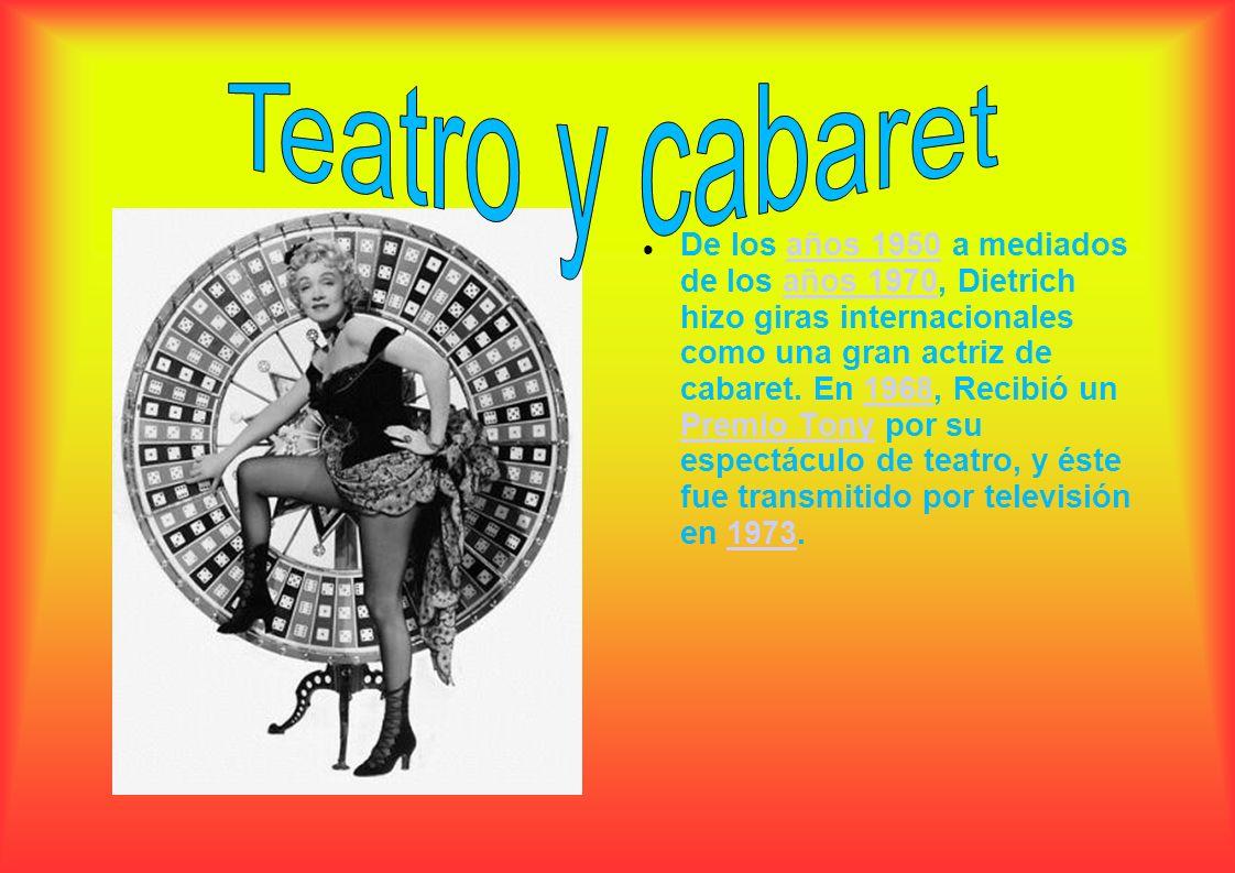 De los años 1950 a mediados de los años 1970, Dietrich hizo giras internacionales como una gran actriz de cabaret. En 1968, Recibió un Premio Tony por