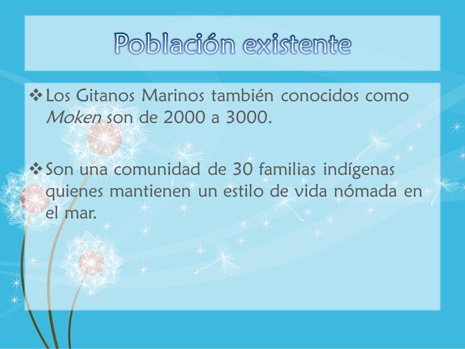 Los Gitanos Marinos también conocidos como Moken son de 2000 a 3000. Son una comunidad de 30 familias indígenas quienes mantienen un estilo de vida nó