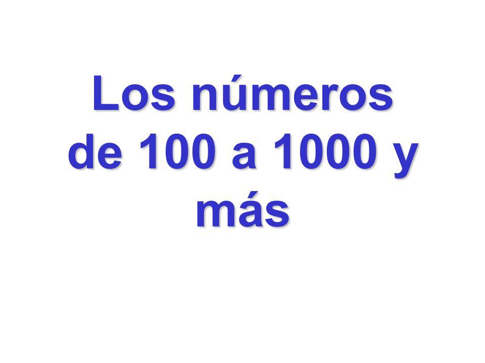 Los números de 100 a 1000 y más