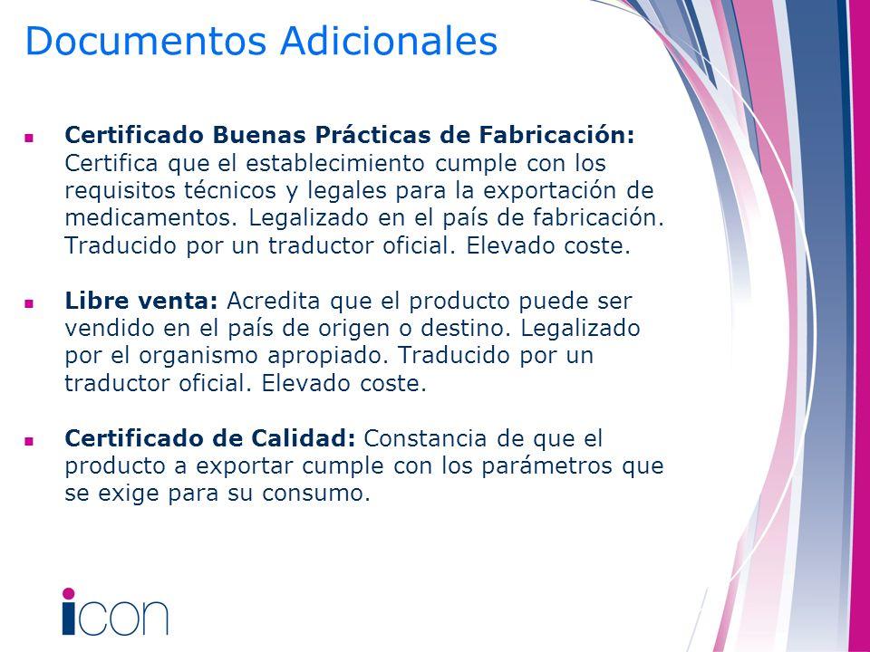 Documentos Adicionales Certificado Buenas Prácticas de Fabricación: Certifica que el establecimiento cumple con los requisitos técnicos y legales para