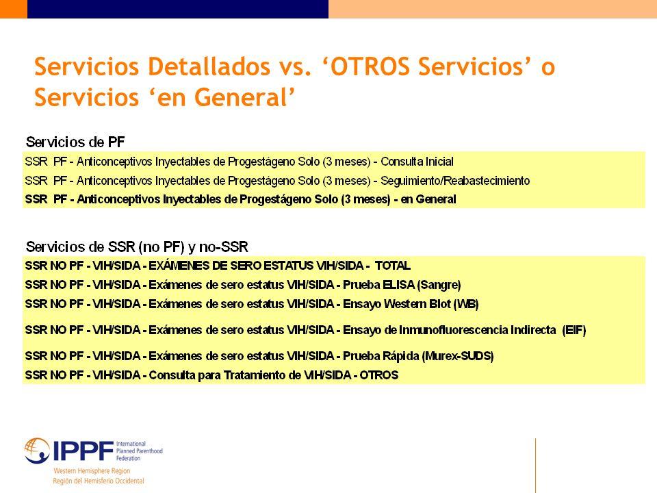 Servicios Detallados vs. OTROS Servicios o Servicios en General