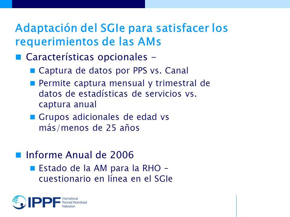 Adaptación del SGIe para satisfacer los requerimientos de las AMs Características opcionales - Captura de datos por PPS vs.