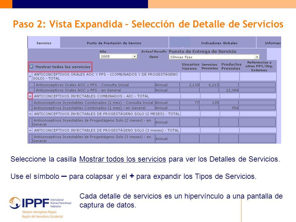 Paso 2: Vista Expandida – Selección de Detalle de Servicios Seleccione la casilla Mostrar todos los servicios para ver los Detalles de Servicios.