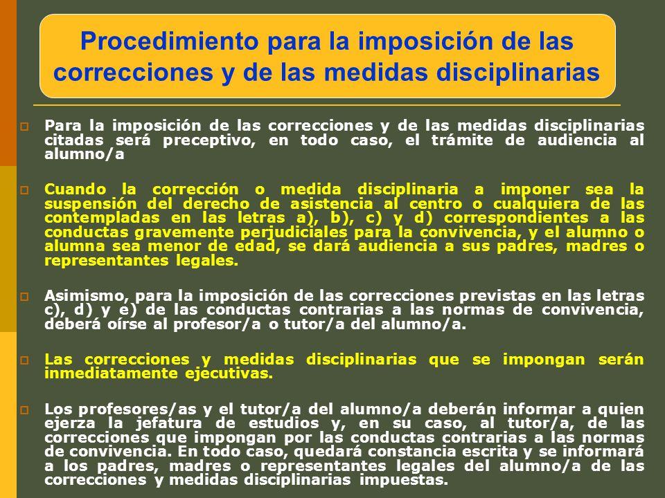 Procedimiento para la imposición de las correcciones y de las medidas disciplinarias Para la imposición de las correcciones y de las medidas disciplin