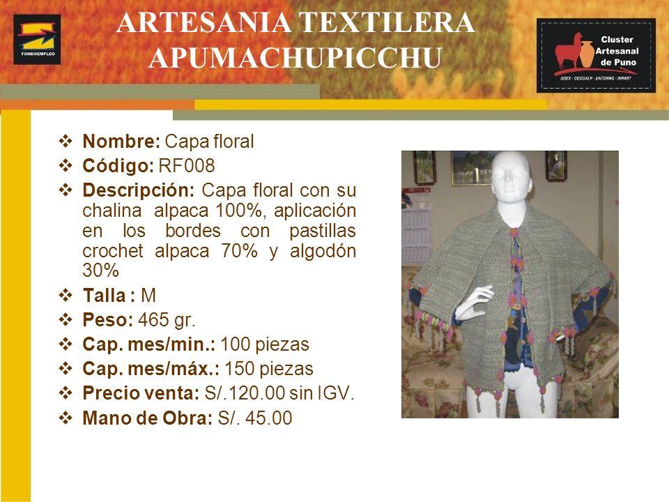 ARTESANIA TEXTILERA APUMACHUPICCHU Nombre: Capa floral Código: RF008 Descripción: Capa floral con su chalina alpaca 100%, aplicación en los bordes con