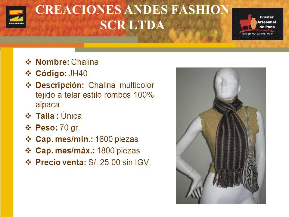 CREACIONES ANDES FASHION SCR LTDA Nombre: Chalina Código: JH40 Descripción: Chalina multicolor tejido a telar estilo rombos 100% alpaca Talla : Única