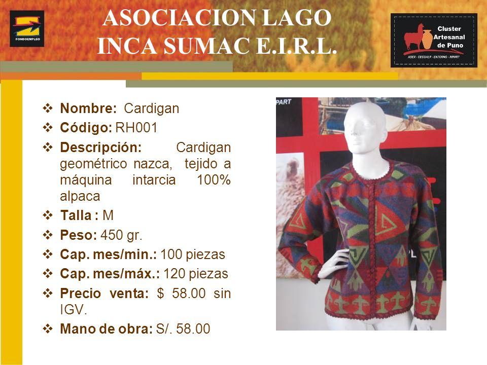 ASOCIACION LAGO INCA SUMAC E.I.R.L. Nombre: Cardigan Código: RH001 Descripción: Cardigan geométrico nazca, tejido a máquina intarcia 100% alpaca Talla
