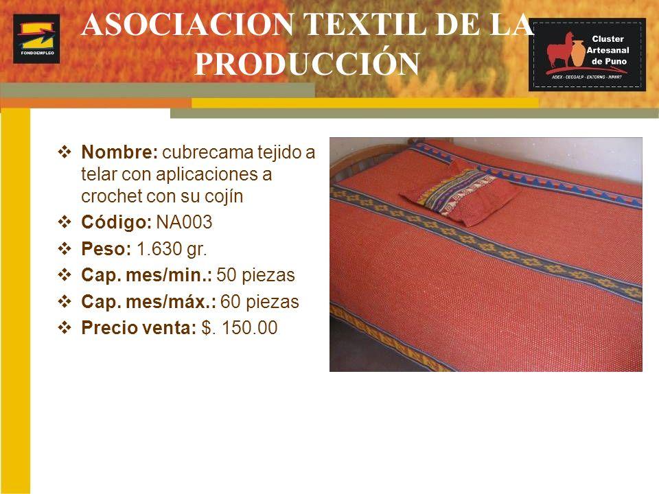Nombre: cubrecama tejido a telar con aplicaciones a crochet con su cojín Código: NA003 Peso: 1.630 gr. Cap. mes/min.: 50 piezas Cap. mes/máx.: 60 piez