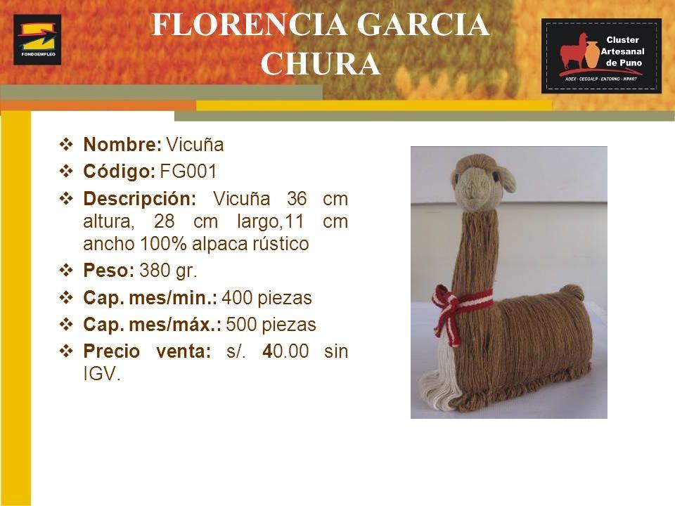 FLORENCIA GARCIA CHURA Nombre: Vicuña Código: FG001 Descripción: Vicuña 36 cm altura, 28 cm largo,11 cm ancho 100% alpaca rústico Peso: 380 gr. Cap. m