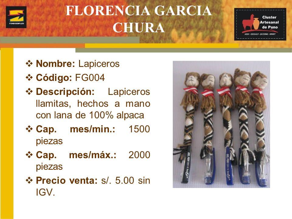 FLORENCIA GARCIA CHURA Nombre: Lapiceros Código: FG004 Descripción: Lapiceros llamitas, hechos a mano con lana de 100% alpaca Cap. mes/min.: 1500 piez