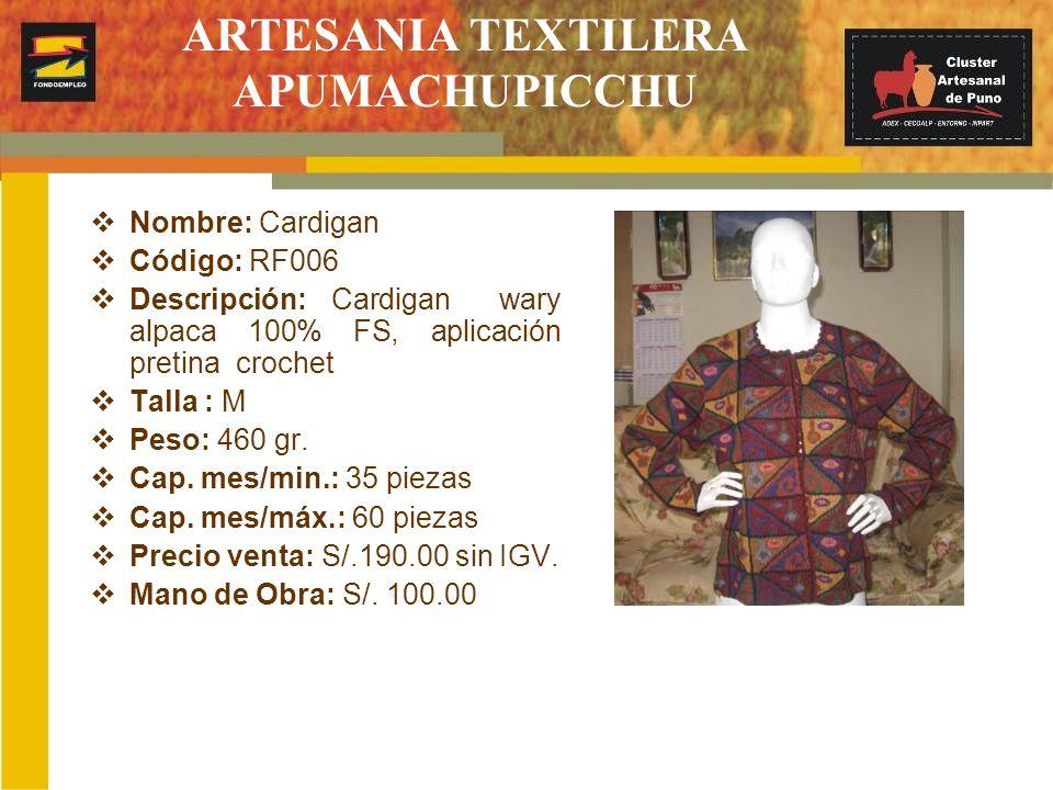 ARTESANIA TEXTILERA APUMACHUPICCHU Nombre: Cardigan Código: RF006 Descripción: Cardigan wary alpaca 100% FS, aplicación pretina crochet Talla : M Peso