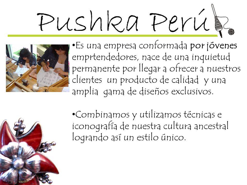 Pushka Perú Desarrollamos 2 líneas de producción: 1.- Joyas en fina plata 9.50, con incrustaciones de piedras y conchas marinas.